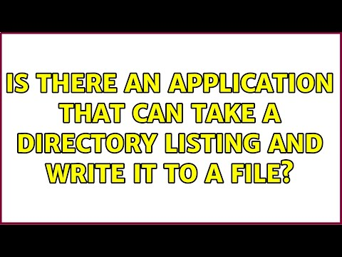 Is there an application that can take a directory listing and write it to a file? (7 Solutions!!)