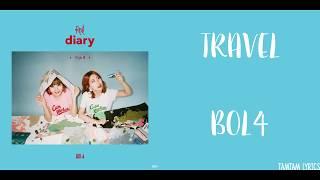 Travel - BOL4 (BOLBBALGAN4) Lyrics [Han,Rom,Eng]