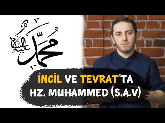 İncil ve Tevrat'ta Hz. Muhammed (s.a.v)