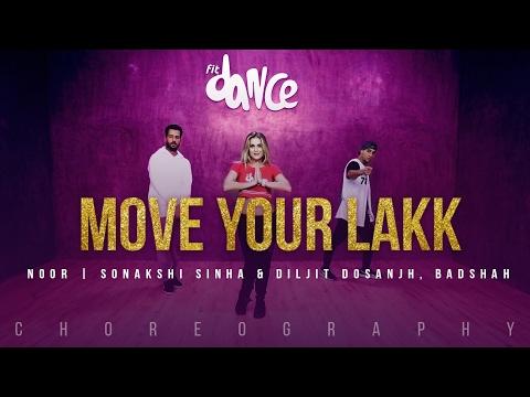 Download Move Your Lakk Video Song | Noor | Sonakshi Sinha & Diljit Dosanjh, Badshah | FitDance TV