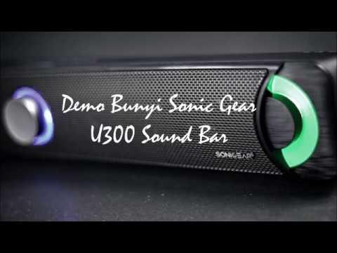Demo sound dari SonicGear U300 Soundbar