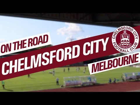 On The Road - CHELMSFORD CITY @ MELBOURNE