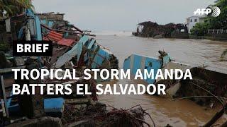 People left homeless as Tropical Storm Amanda hits El Salvador