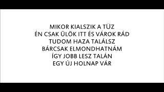 NEMAZALÁNY - BÁRCSAK ELMONDHATNÁM /DALSZÖVEG/
