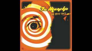 Fu Manchu - We Must Obey - 01 - We Must Obey