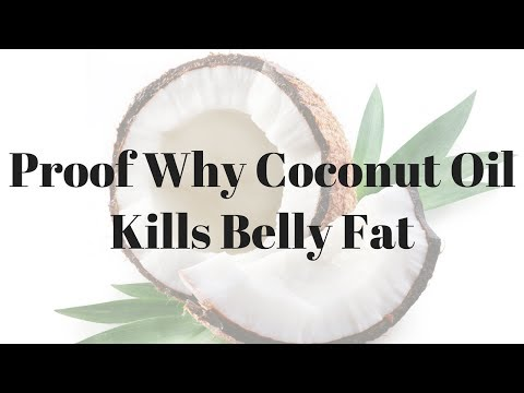 Proof Why Coconut Oil Kills Belly Fat – 735