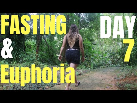 Fasting and Euphoria: Day 7 of 30 Day Water Fast