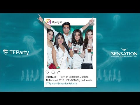 TF Party at Sensation Jakarta 2018 | Official Aftermovie