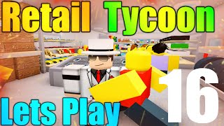 [ROBLOX: Retail Tycoon] - Lets Play Ep 16 - ITS FREE! New Hat Racks!