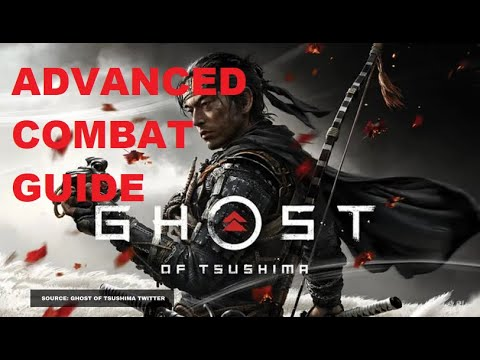 Download Ghost of Tsushima Advanced Combat Guide