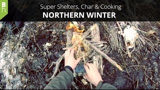 Super Shelter Beds, Char, Cooking - Camping Overnighter - Northern Winter - Bushcraft Heroes