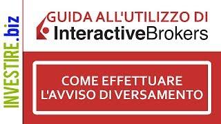 Guida all'utilizzo di Interactive Brokers - Come effettuare l'avviso di versamento