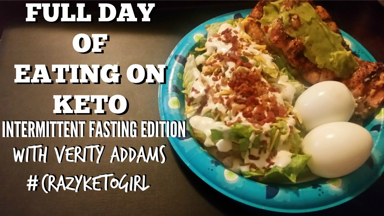 Full Day Of Keto Eating Intermittent Fasting Edition Youtube
