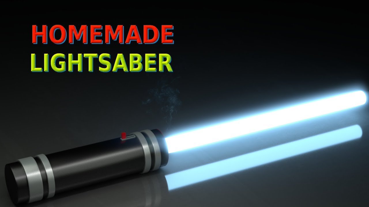 How To Make Lightsaber At Home Youtube