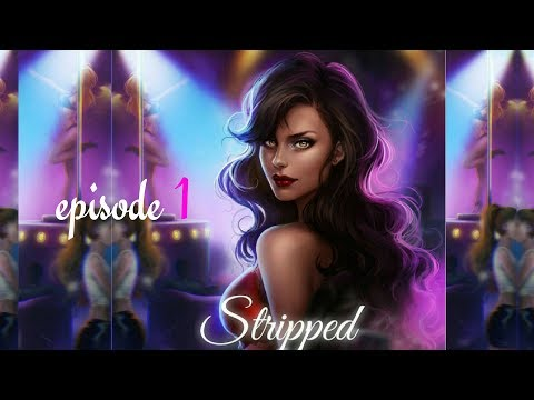 Episode Choose Your Story - Stripped (Episode 1)