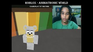 047 Animatronic World - Roblox Gameplay Hrithik