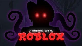 EL TIPO MAS RARO DE ROBLOX!!-SlenderTuber