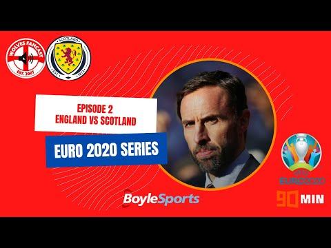 England vs Scotland Preview, Euro 2020 Series, Episode 2