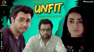 UNFIT (A Journey By Love) | Apurba | Iresh Zaker | Orsha | Eid New Natok 2019