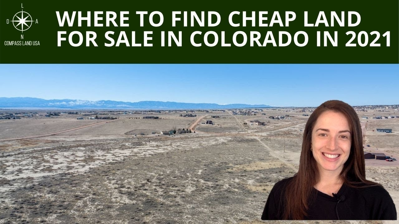 Where to Find Cheap Land for Sale in Colorado in 2021