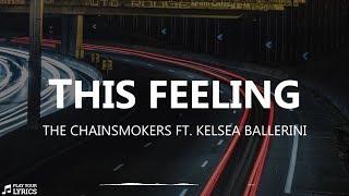 This Feeling (LYRICS) -The Chainsmokers ft. Kelsea Ballerini