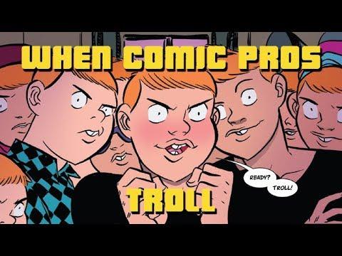 When Comic Book Pros Troll