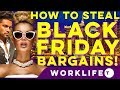 7 Ways to STEAL BLACK FRIDAY Bargains!