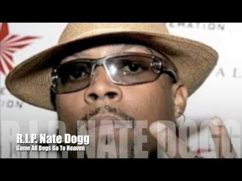Download Game - All Dogs go to Heaven (Nate Dogg Tribute) 2011