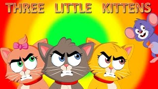 Repeat youtube video Three Little Kittens | Children Songs with Lyrics | Lost Their Mittens Nursery Rhyme