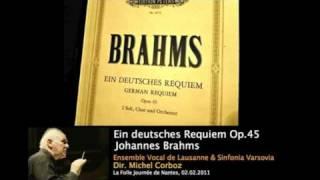 Brahms, Ein Deutsches Requiem - 3. Herr, lehre doch mich - (Michel Corboz)