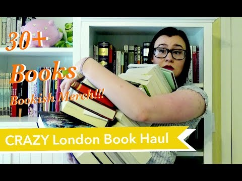 CRAZY LONDON BOOK HAUL 30+ BOOKS!!! and Bookish Merchandise