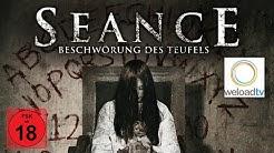 Seance [HD] (Horrorfilm   deutsch)