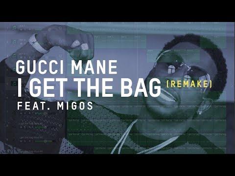 Making a Beat: Gucci Mane - I Get The Bag ft. Migos (Remake)