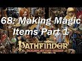 PATHFINDER Roleplaying Game, RPG Basic Rules ep 68   Pricing Magic Items, and Magic Armor