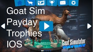 Goat Simulator Payday IOS Trophies