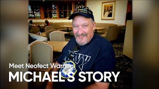 Neofect Warrior Michael's Story
