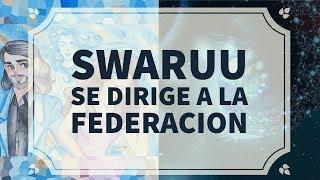 Carta Respuesta de Swaruu a la Federacion Galactica: Tertulia de Anochecer (3)