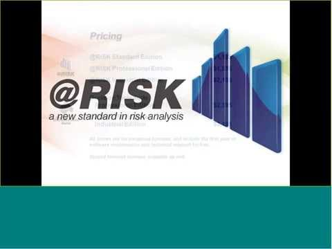 Introduction to Monte Carlo Simulation and Risk Analysis using @RISK and RISKOptimizer