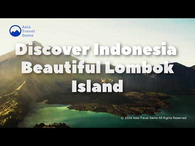 Discover Indonesia - Beautiful Lombok Island
