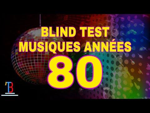 BLIND TEST MUSIQUES ANNÉES 80 DE 70 EXTRAITS (AVEC RÉPONSES)