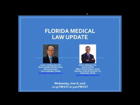 Alan Gassman & Lester Perling on The Florida Medical Law Upd