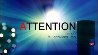 Charlie Puth - Attention (Mashup cover by Karthik and Sriya) | Directed by Pravallika Patruni