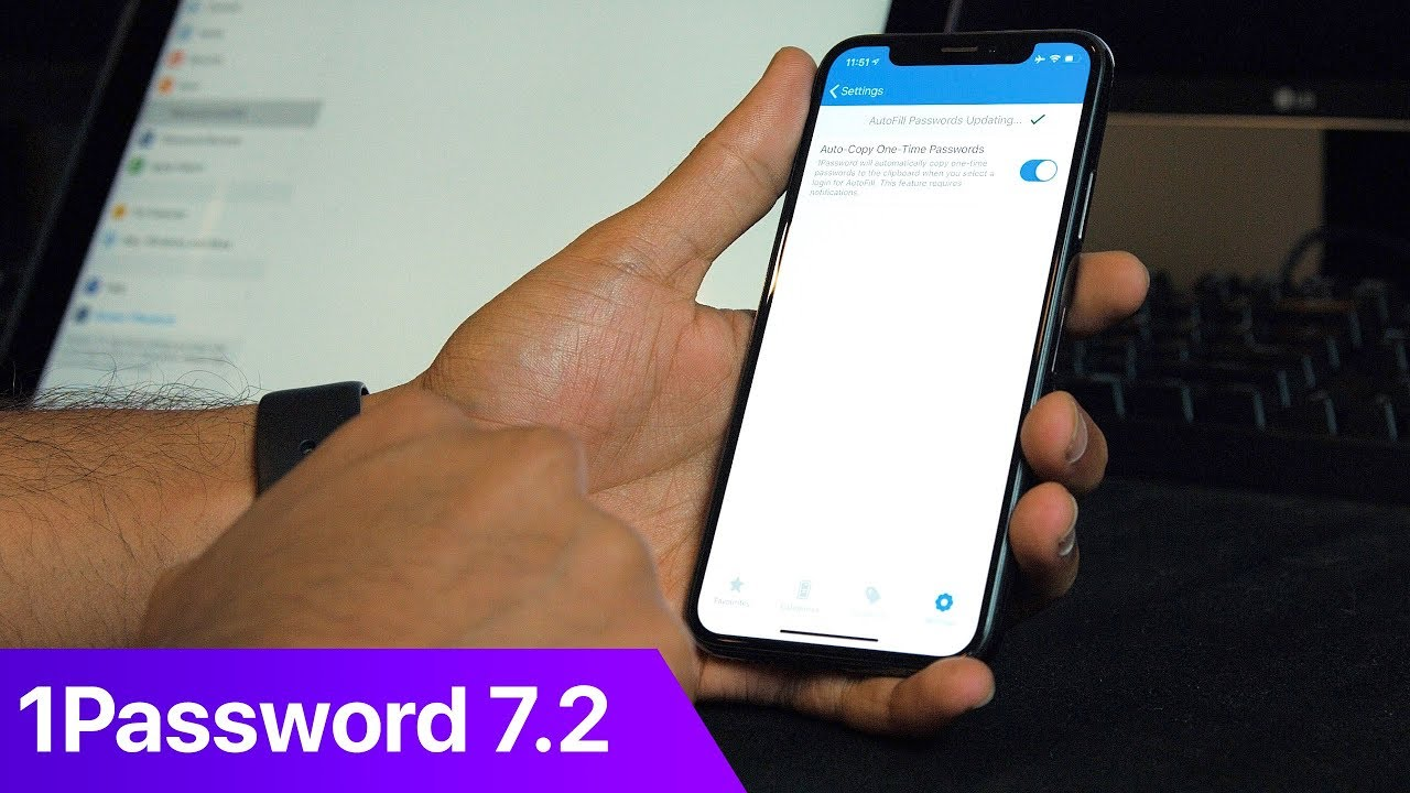 1Password 7 2 Update - Autofill Passwords