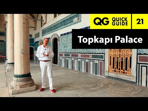 Quick Guide 21: Topkapi Palace, What is special about the Topkapi?