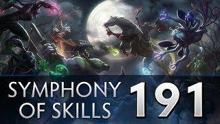Dota 2 Symphony of Skills 191