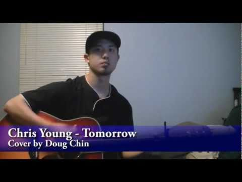 Chris Young - Tomorrow (Cover by Doug Chin)