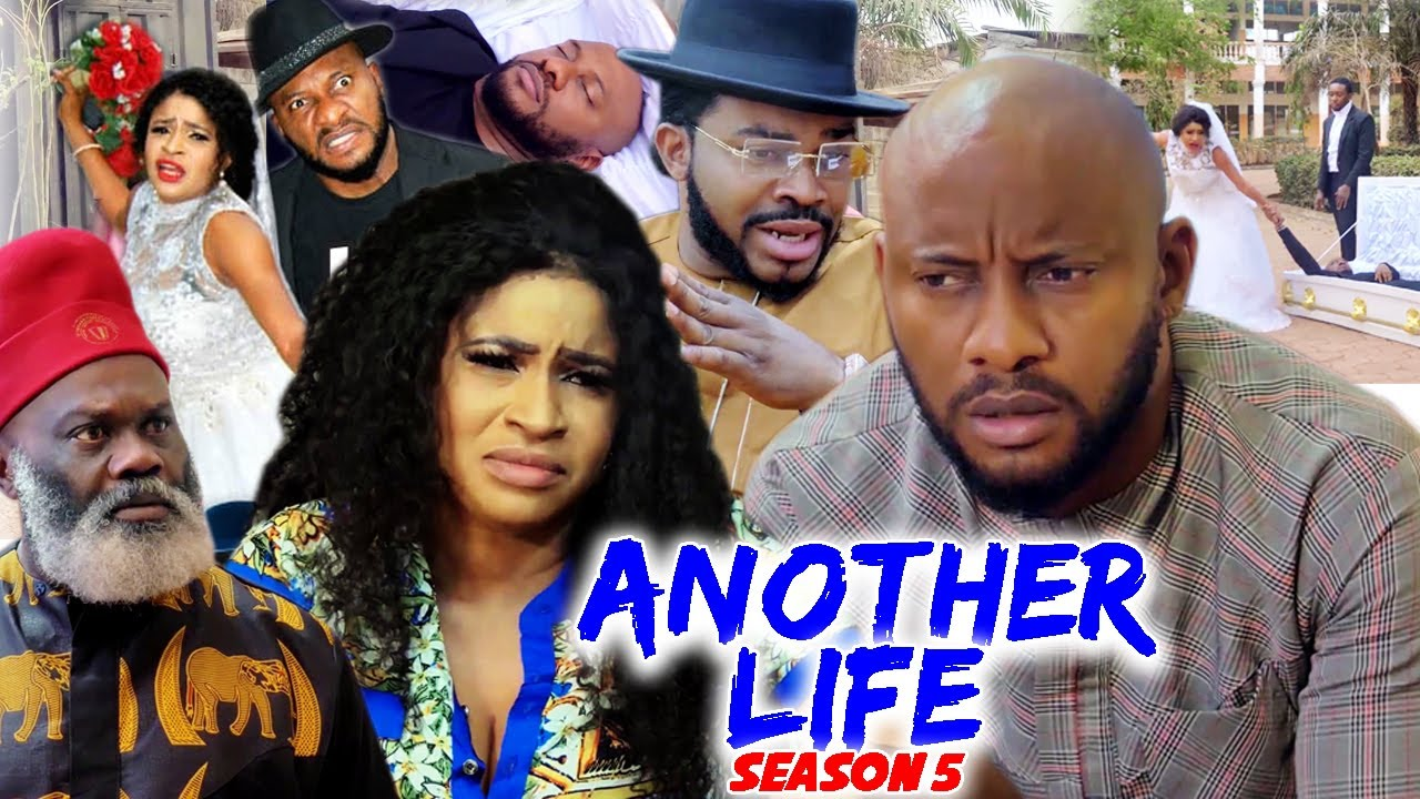 Download ANOTHER LIFE SEASON 5 - (Trending New Movie Full HD)Yul Edochie 2021 Latest Nigerian Movie