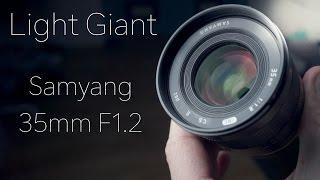 Samyang 35mm f1.2 - Review and Samples