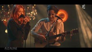 Alcaline, le Concert : Vianney et Axelle Red - Parce que c'est toi