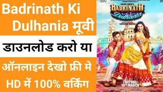 how to download badrinath ki dulhania full movie